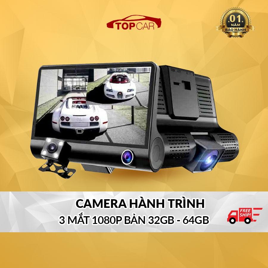 Camera Hành Trình Ô Tô 3 Mắt Camera, Màn Hình 4 Inh Full HD, Ghi Hình Đa Chiều, Có Chế Độ Ghi Đè Kèm Thẻ Nhớ 32G/64G